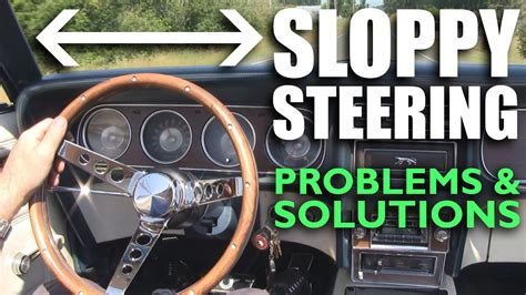Sloppy Steering Syndrome - Problems & Solutions - YouTube